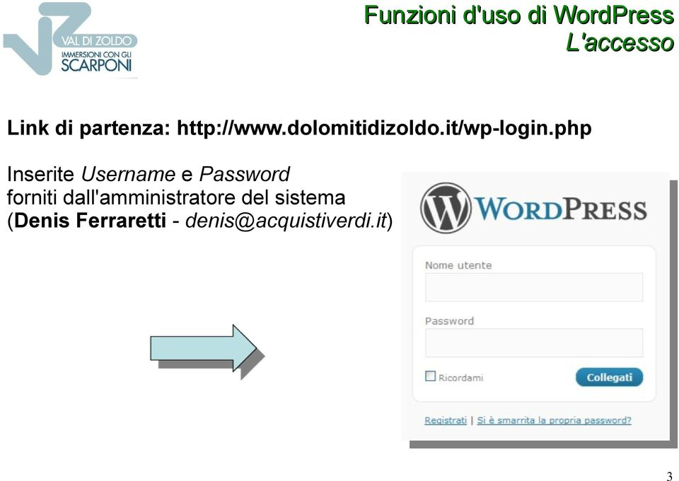 php Inserite Username e Password forniti