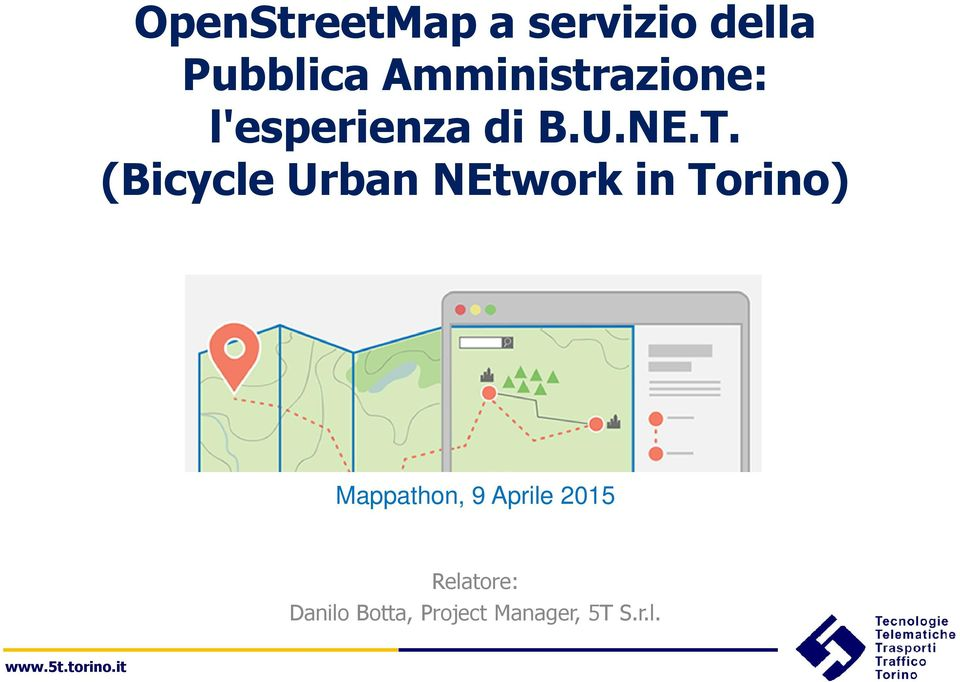 (Bicycle Urban NEtwork in Torino) Mappathon, 9