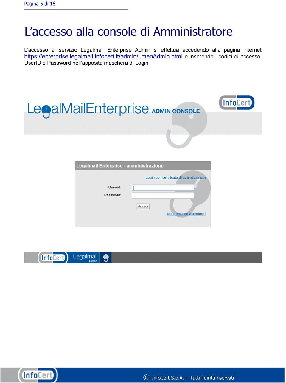 internet https://enterprise.legalmail.infocert.it/admin/lmenadmin.