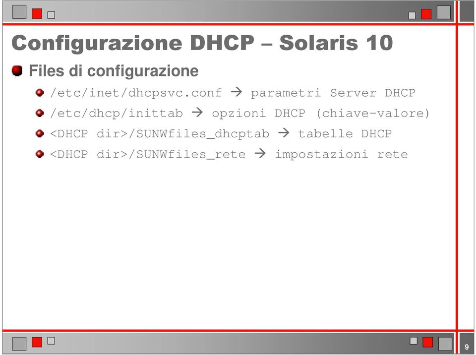 opzioni DHCP (chiave-valore) <DHCP