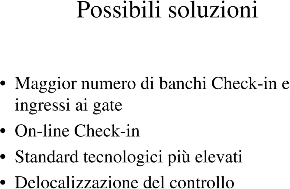 On-line Check-in Standard tecnologici