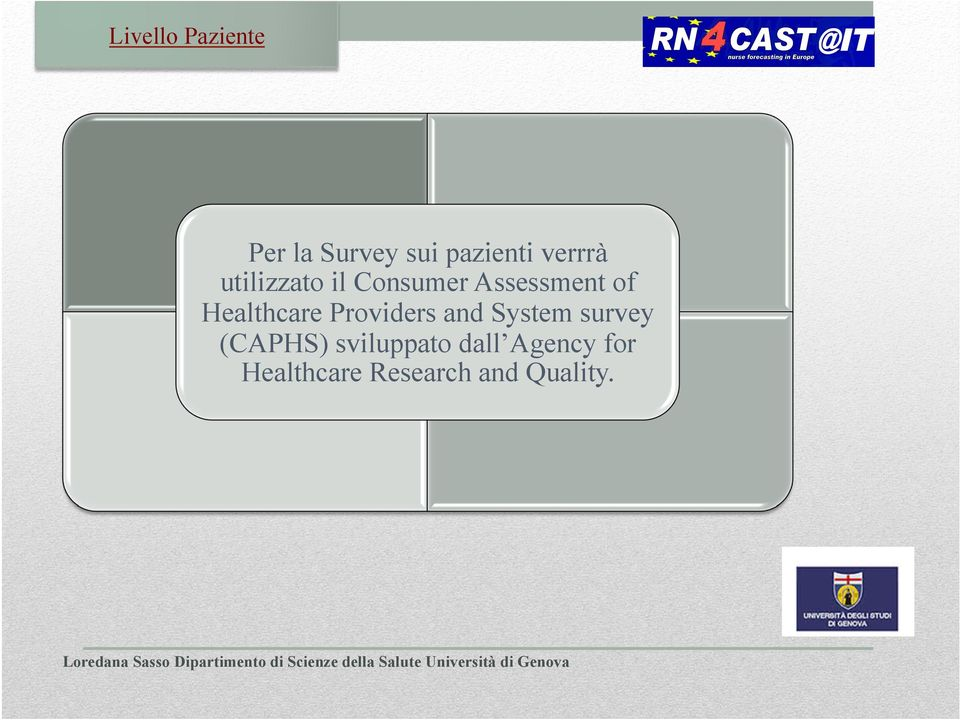 Healthcare Providers and System survey (CAPHS)