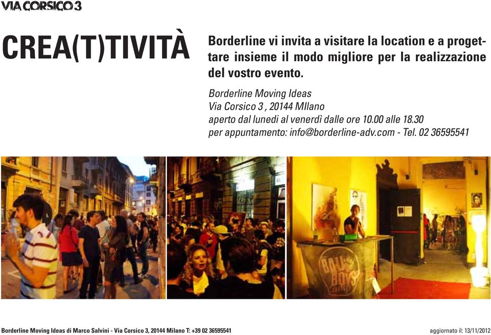 Borderline Moving Ideas Via Corsico 3, 20144 MIlano aperto dal lunedi al