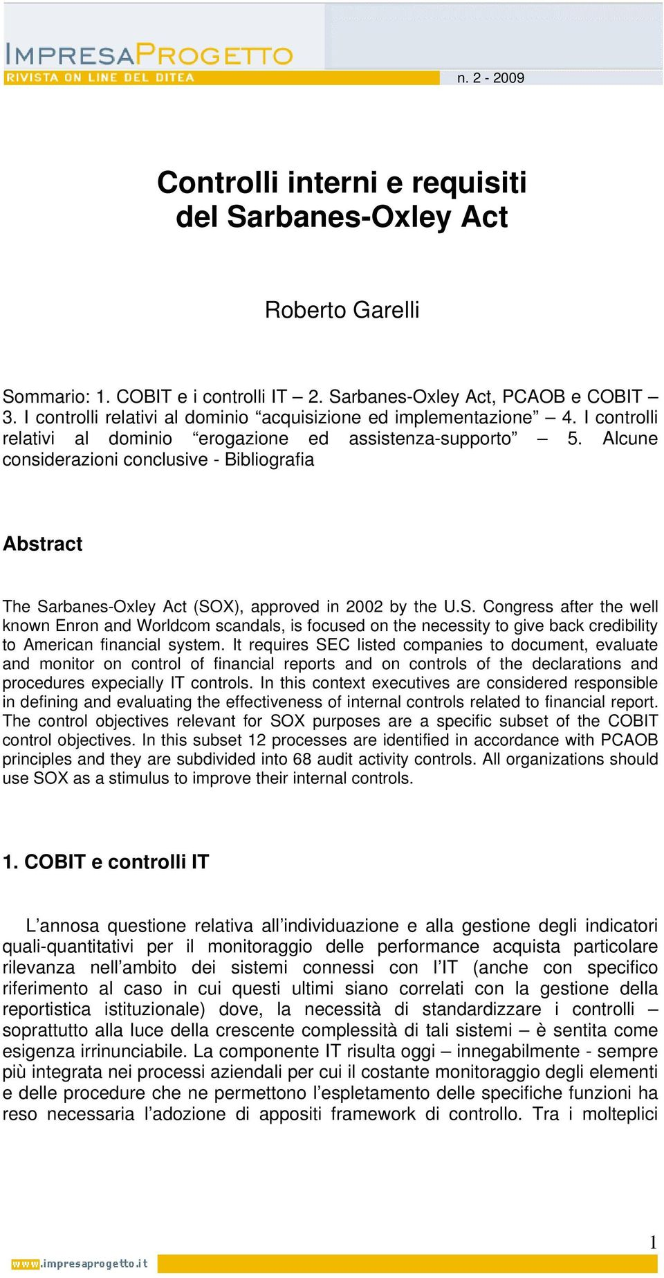 Alcune considerazioni conclusive - Bibliografia Abstract The Sa