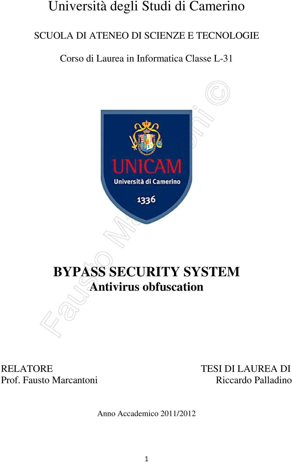 SECURITY SYSTEM Antivirus obfuscation RELATORE Prof.