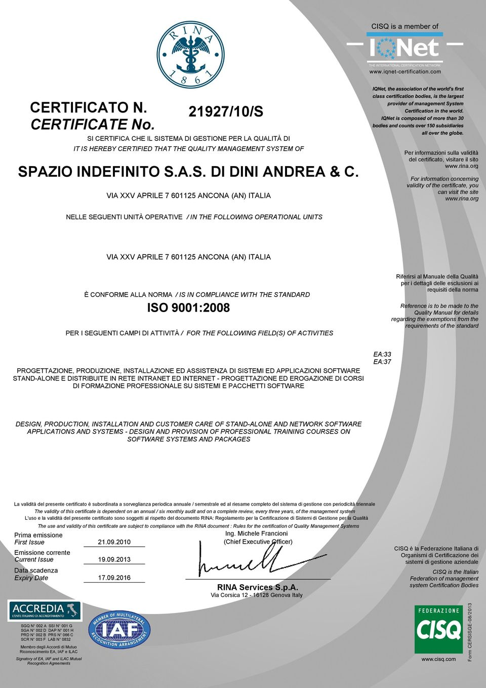 org For information concerning validity of the certificate, you can visit the site www.rina.