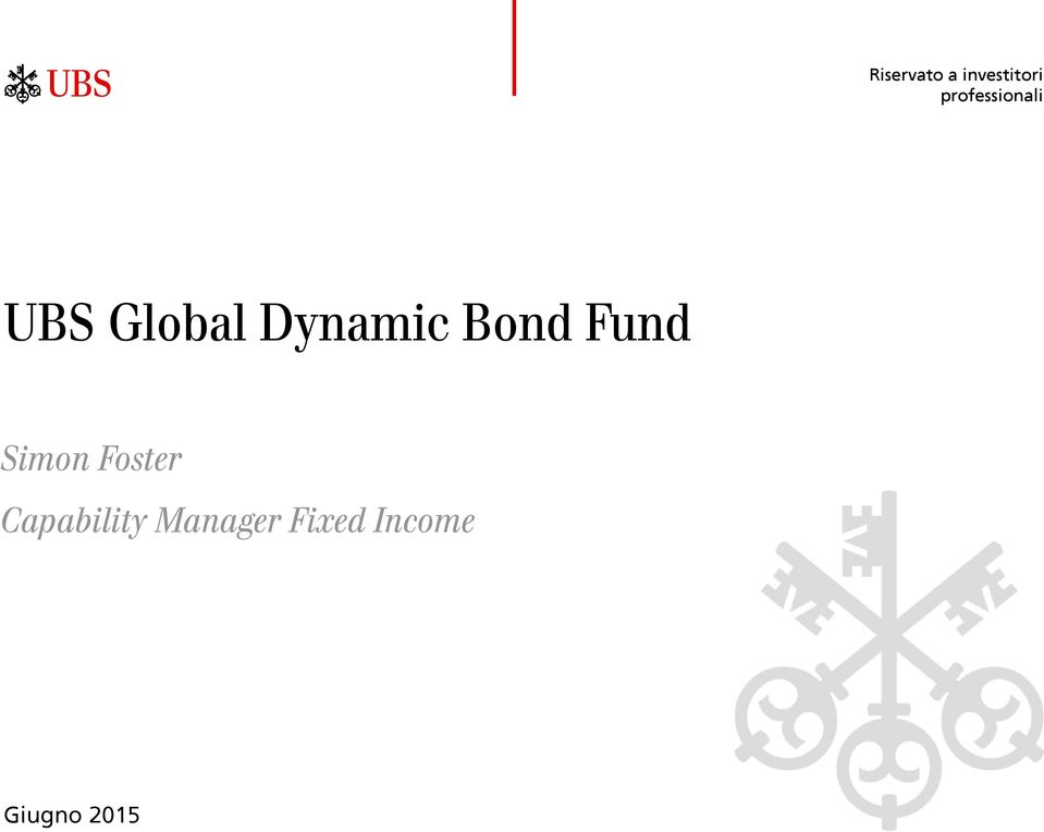 Dynamic Bond Fund Simon Foster