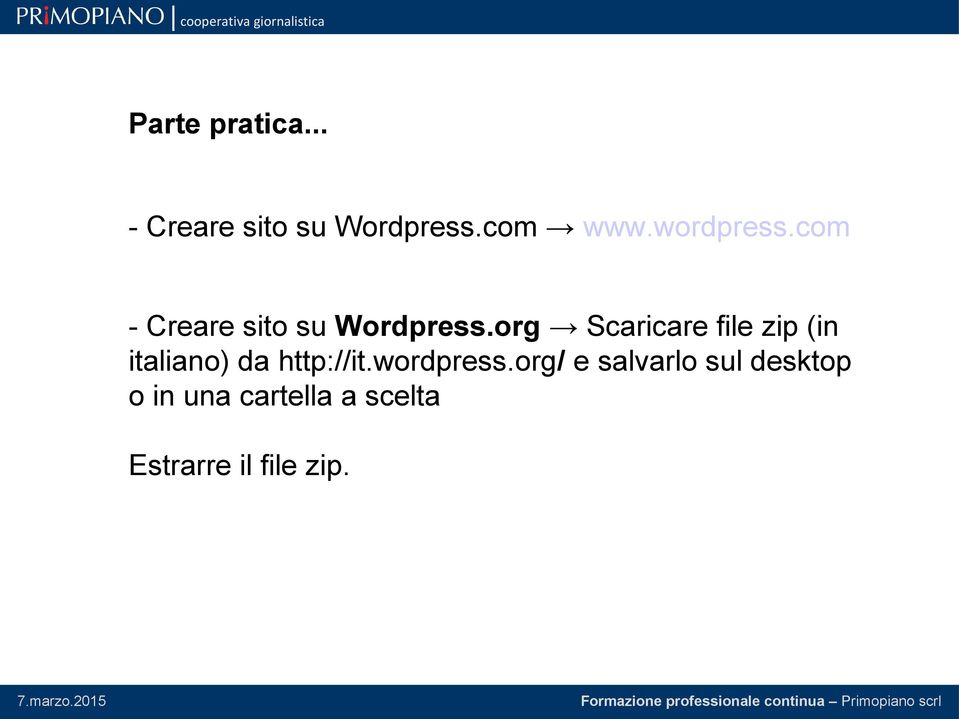 org Scaricare file zip (in italiano) da http://it.