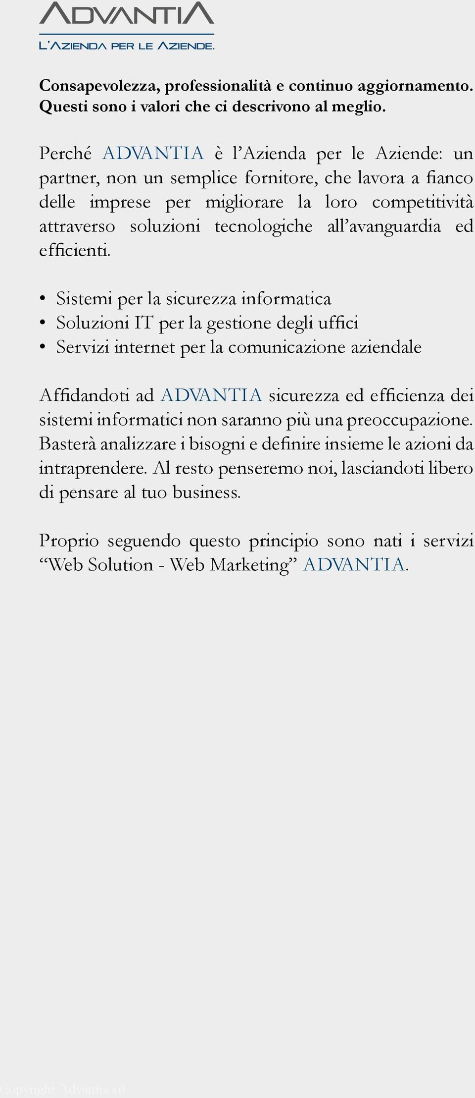 avanguardia ed efficienti.