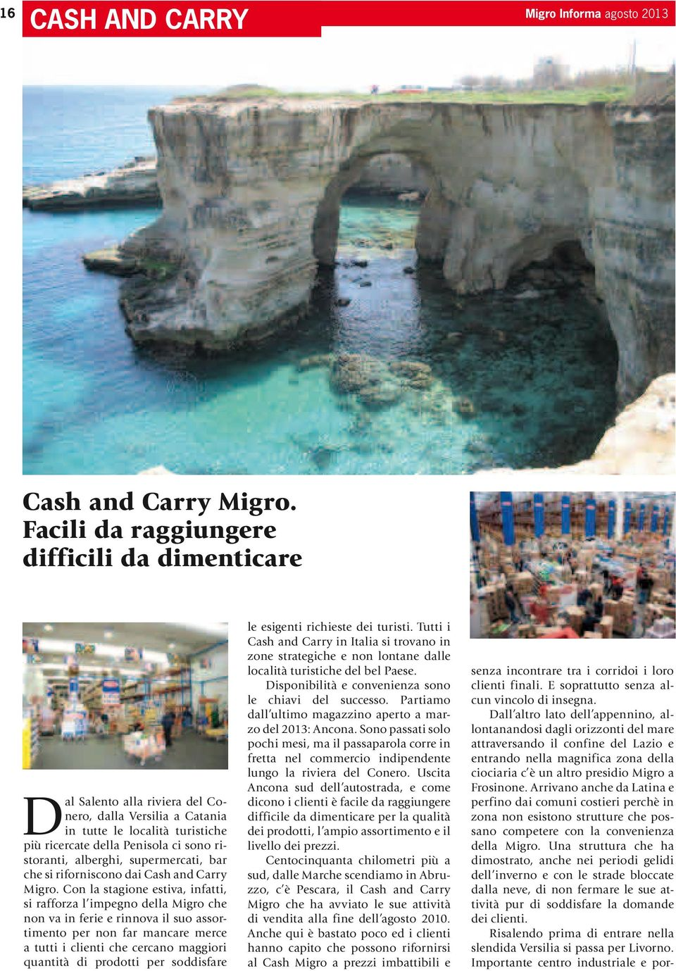 supermercati, bar che si riforniscono dai Cash and Carry Migro.