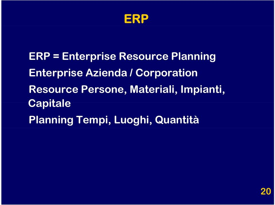 Resource Persone, Materiali, Impianti,