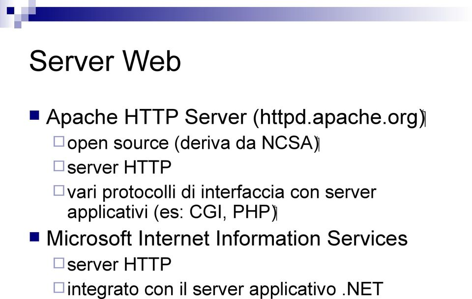 HTTP vari protocolli di interfaccia con server ( PHP