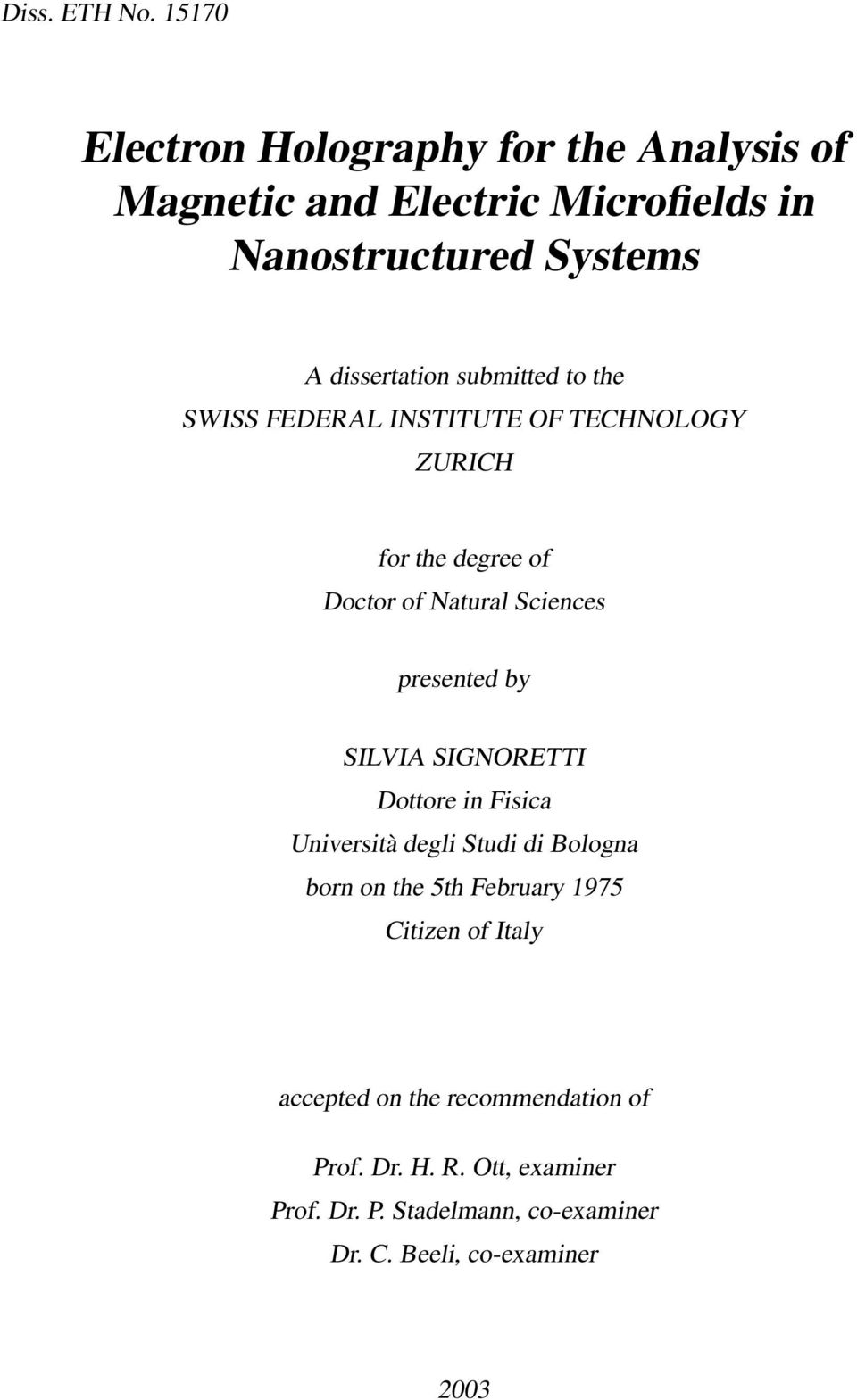 submitted to the SWISS FEDERAL INSTITUTE OF TECHNOLOGY ZURICH for the degree of Doctor of Natural Sciences presented by