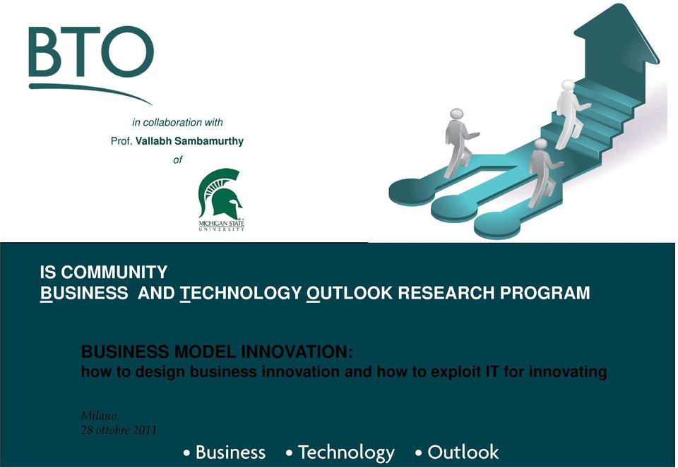 TECHNOLOGY OUTLOOK RESEARCH PROGRAM BUSINESS MODEL
