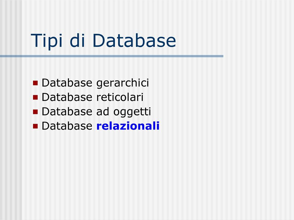 Database reticolari