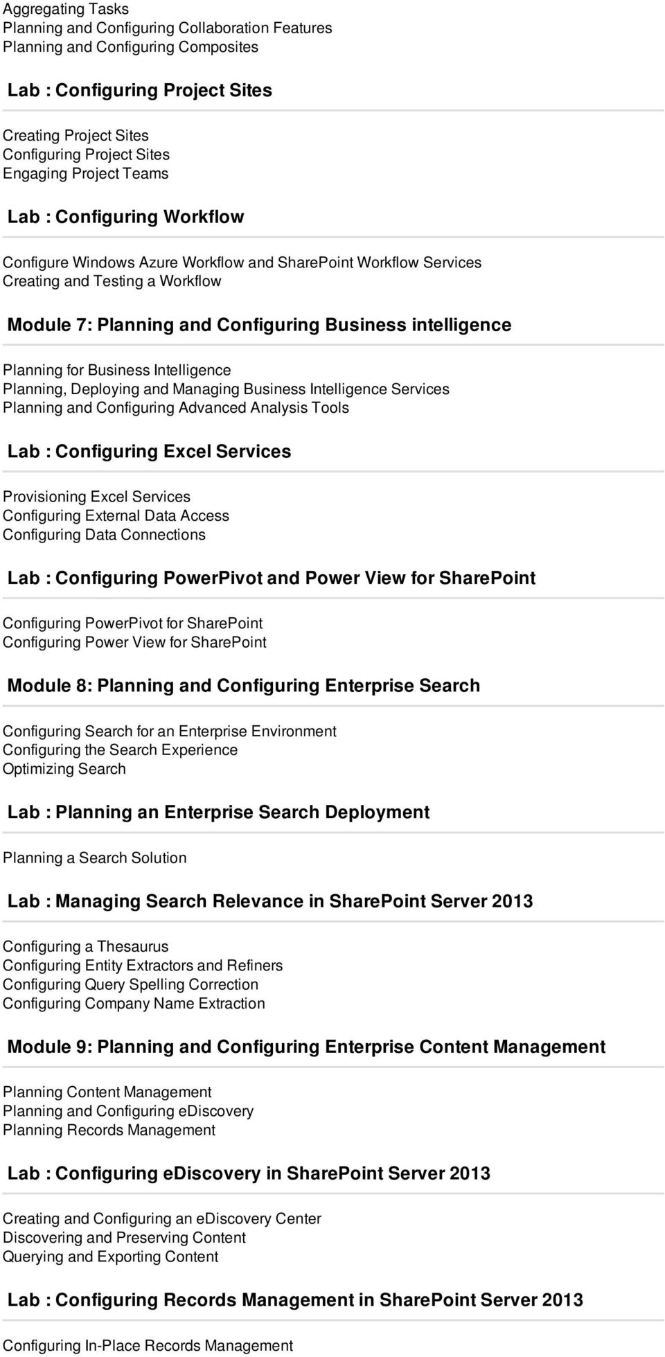 for Business Intelligence Planning, Deploying and Managing Business Intelligence Services Planning and Configuring Advanced Analysis Tools Lab : Configuring Excel Services Provisioning Excel Services