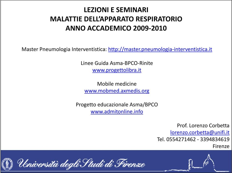 it Linee Guida Asma BPCO Rinite www.progettolibra.it Mobile medicine www.mobmed.axmedis.