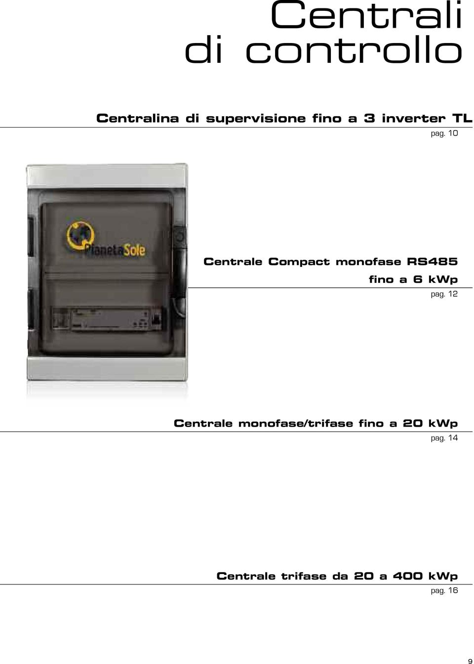 10 Centrale Compact monofase RS485 fino a 6 kwp pag.