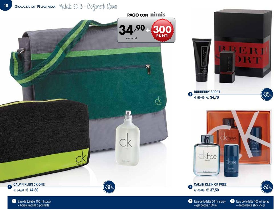 KLEIN CK FREE -50% e 75,00 e 7,50 Eau de toilette 00 ml spray Eau de toilette 50 ml