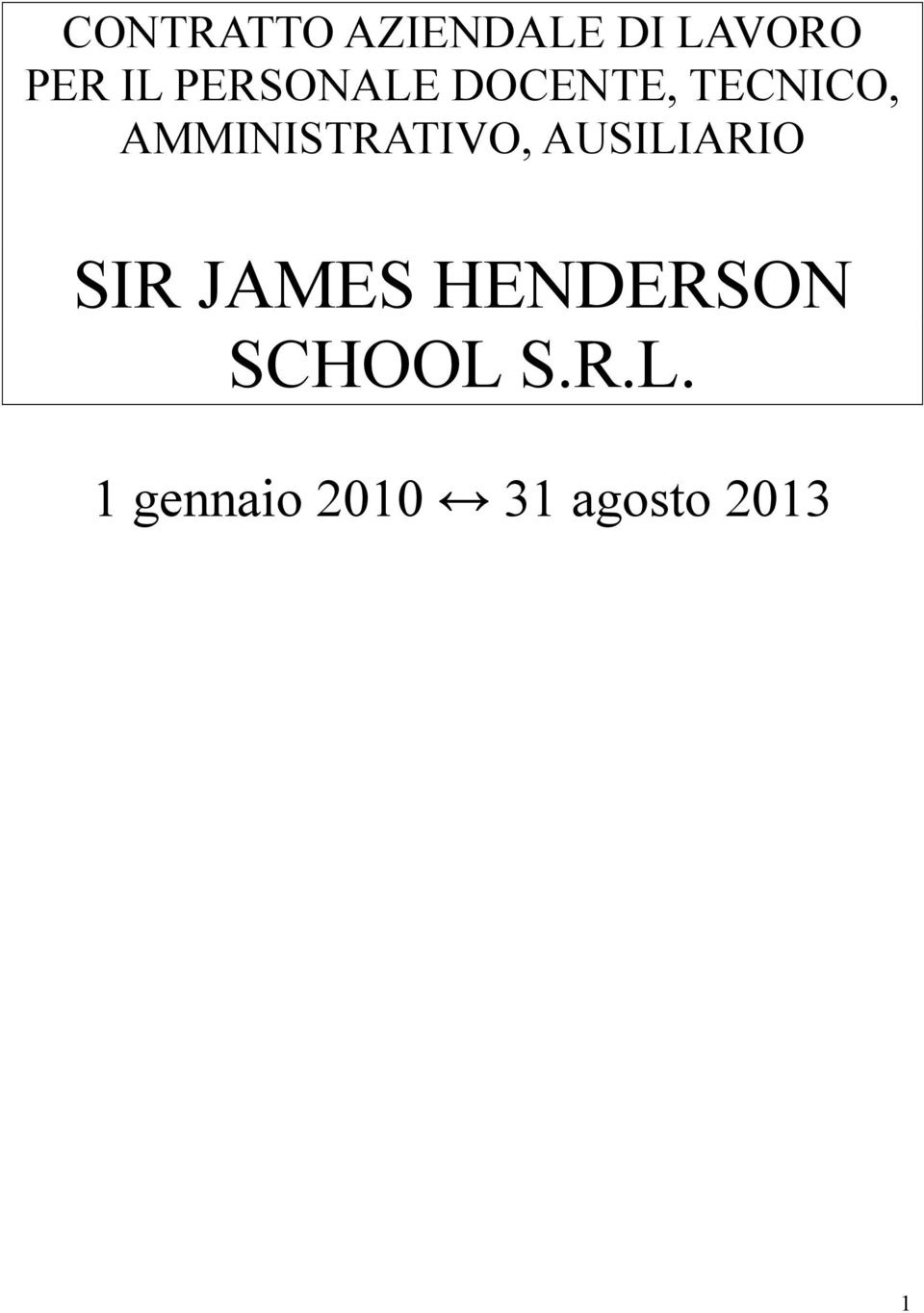 AMMINISTRATIVO, AUSILIARIO SIR JAMES
