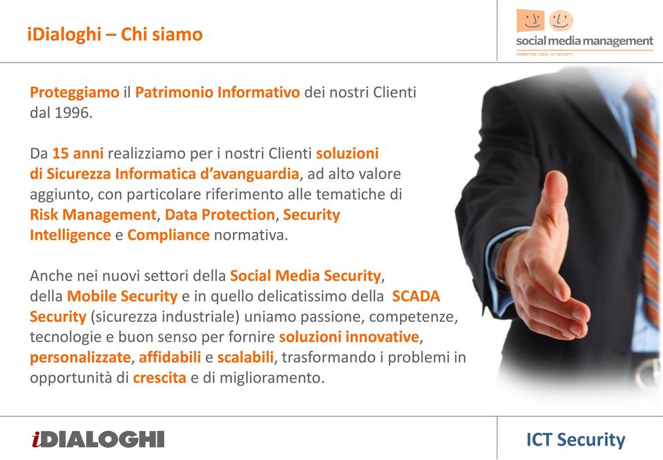 RiskManagement, Data Protection, Security Intelligencee Compliancenormativa.