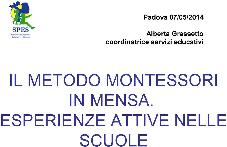 educativi IL METODO MONTESSORI