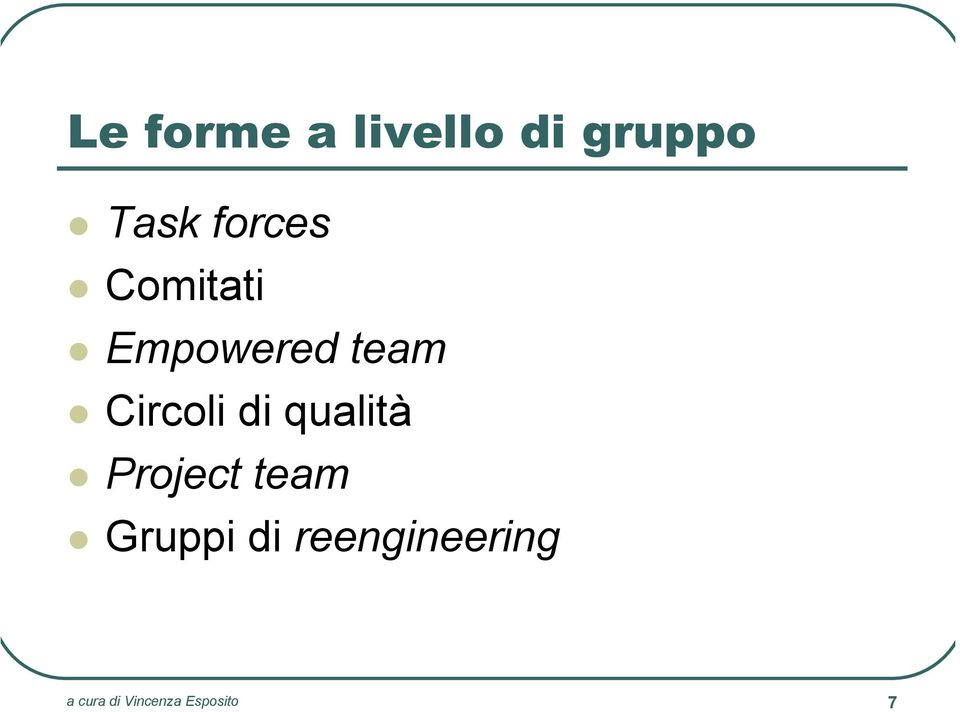 Circoli di qualità Project team