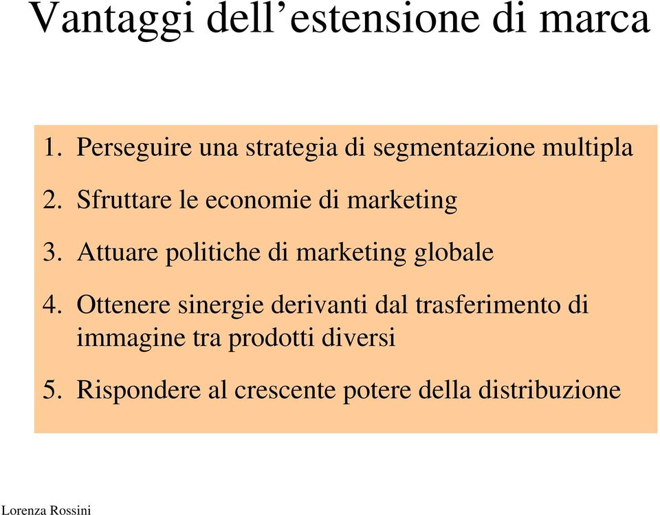 Sfruttare le economie di marketing 3.