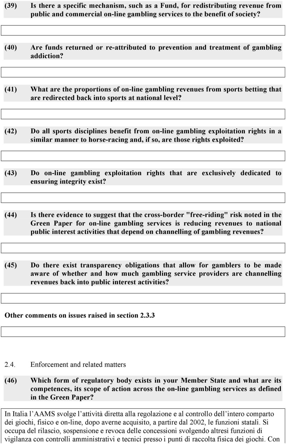 (41) What are the proportions of on-line gambling revenues from sports betting that are redirected back into sports at national level?