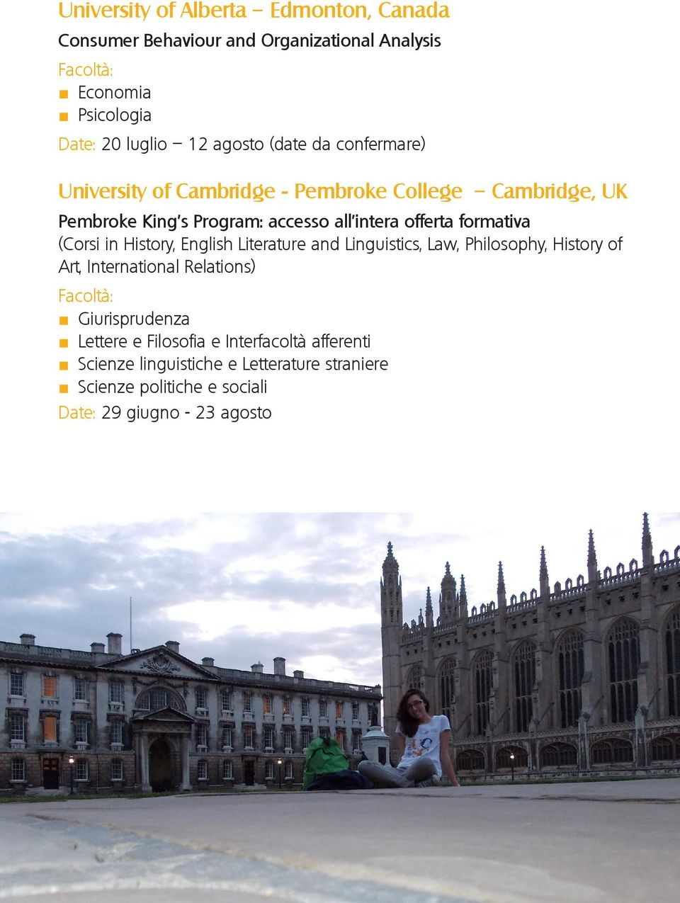 offerta formativa (Corsi in History, English Literature and Linguistics, Law, Philosophy, History of Art, International
