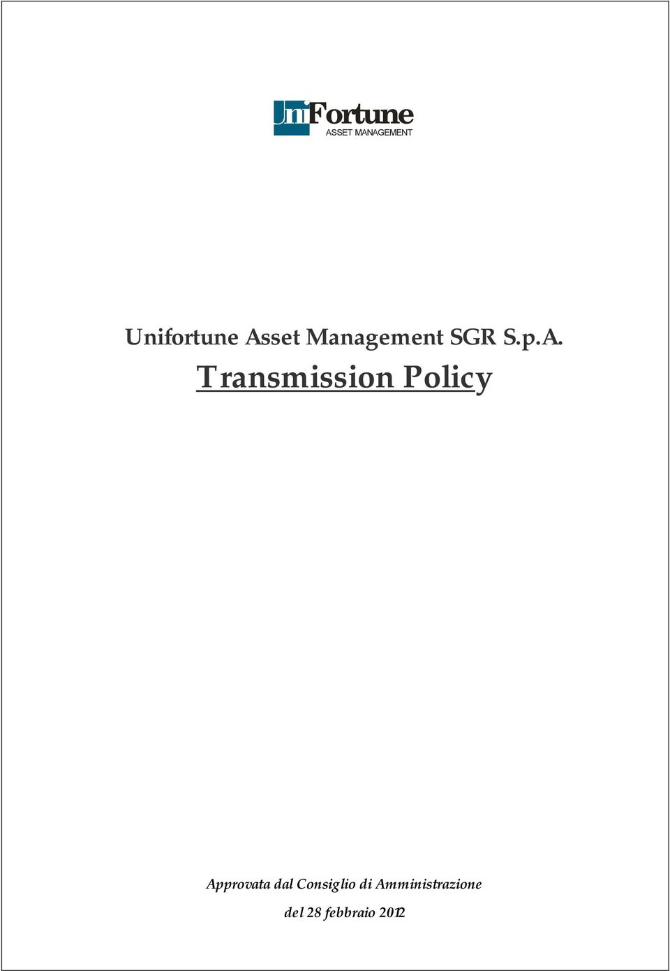 Transmission Policy Approvata