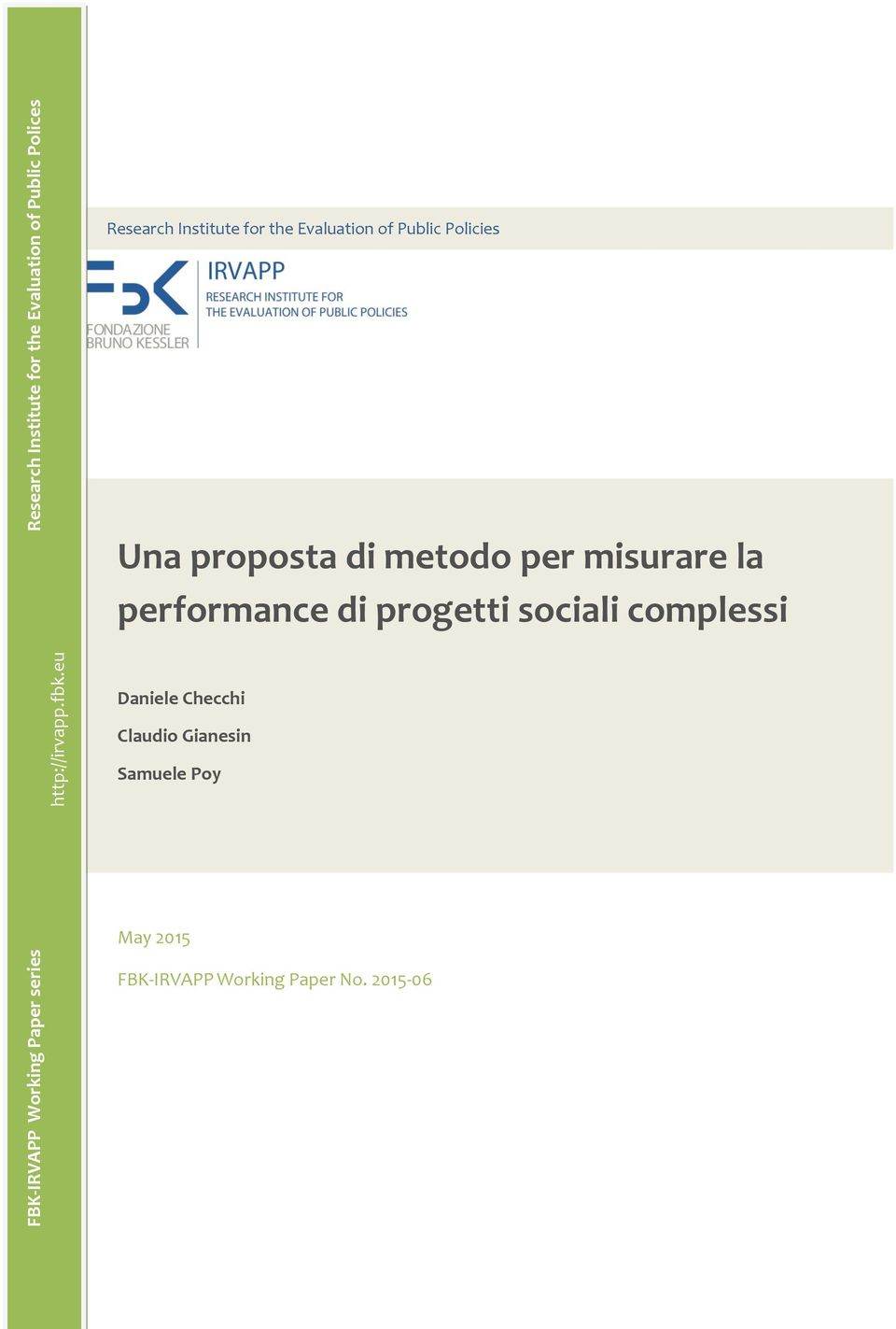 eu Research Institute for the Evaluation of Public Policies Una proposta di metodo