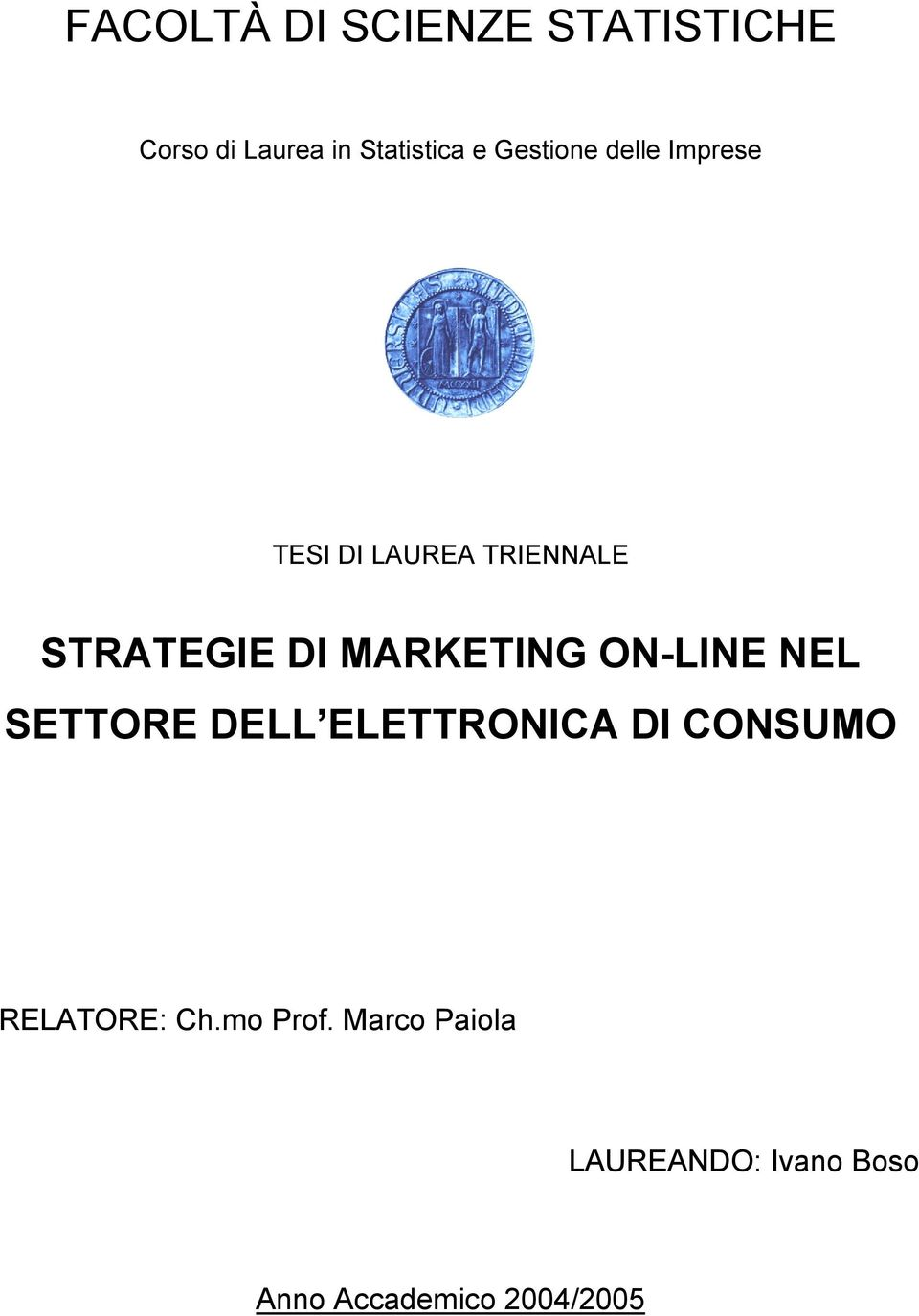 MARKETING ON-LINE NEL SETTORE DELL ELETTRONICA DI CONSUMO