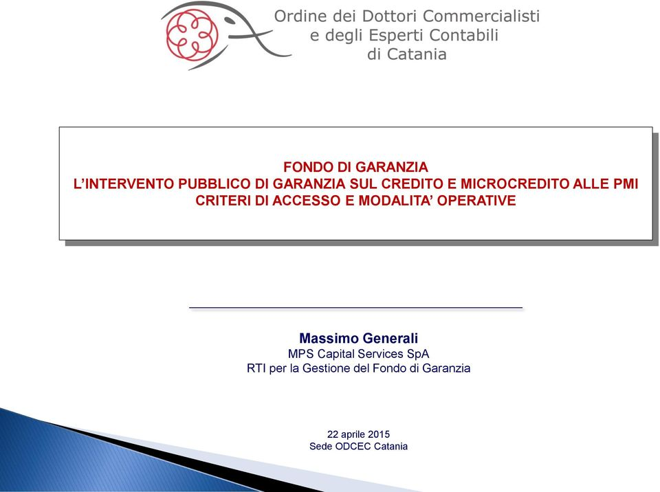 OPERATIVE Massimo Generali MPS Capital Services SpA RTI per