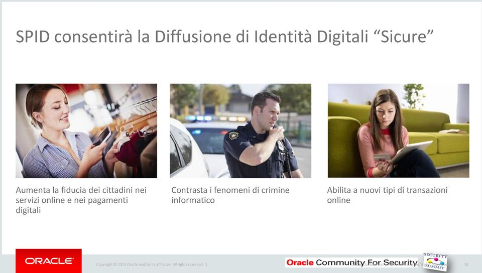 informatico Abilita a nuovi tipi di transazioni online Copyright 2015 Oracle and/or