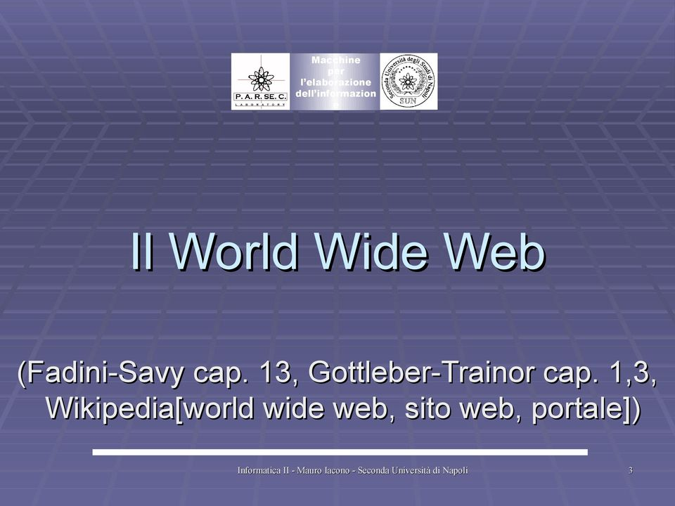 1,3, Wikipedia[world wide web, sito web, portale])