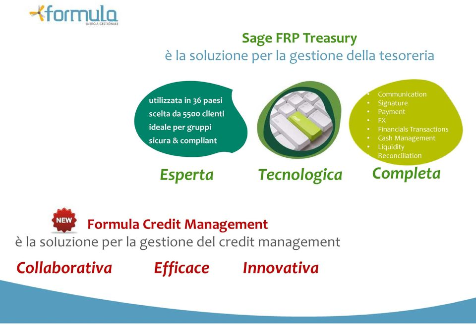 Payment FX Financials Transactions Cash Management Liquidity Reconciliation Completa Formula