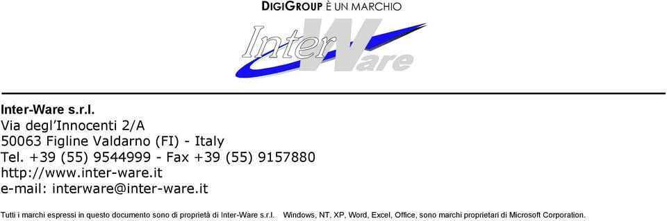 +39 (55) 9544999 - Fax +39 (55) 9157880 http://www.inter-ware.