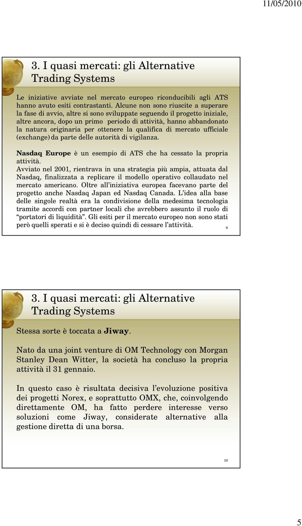 Alternative Trading Systems in European Equities  Celent