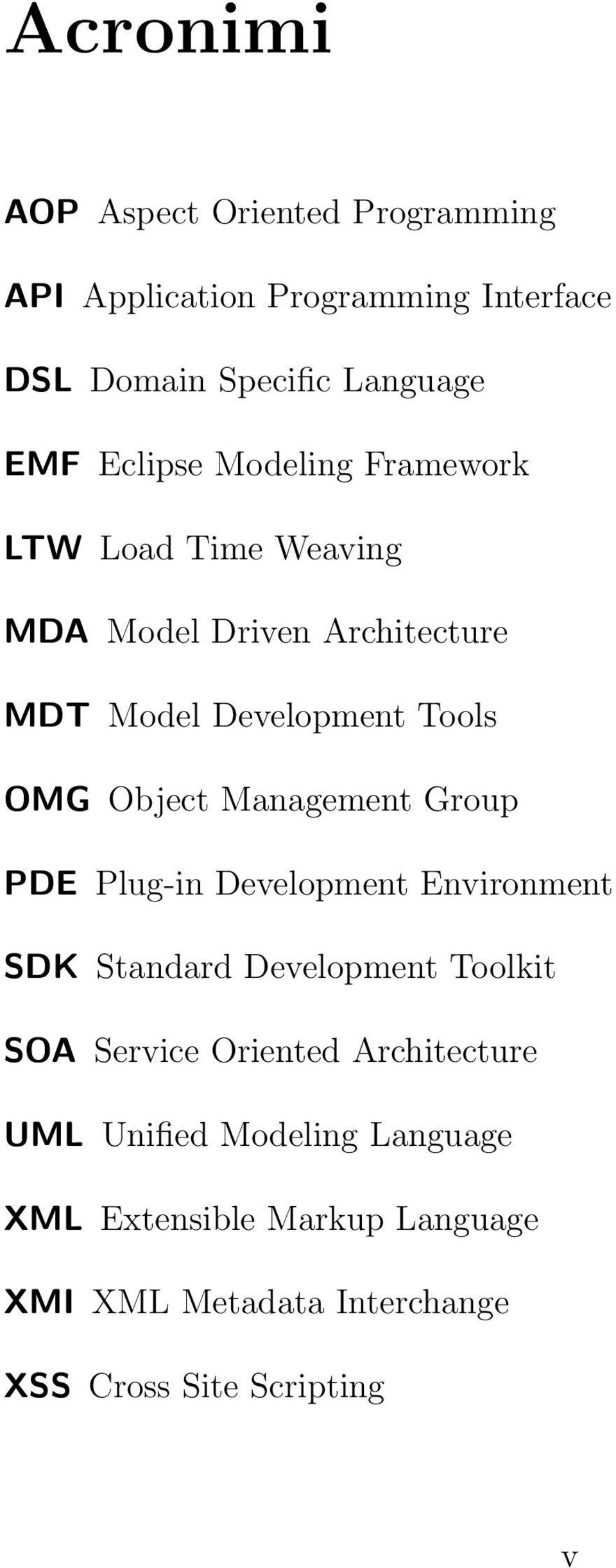 Object Management Group PDE Plug-in Development Environment SDK Standard Development Toolkit SOA Service Oriented