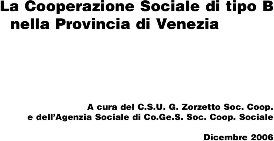 Zorzetto Soc. Coop.