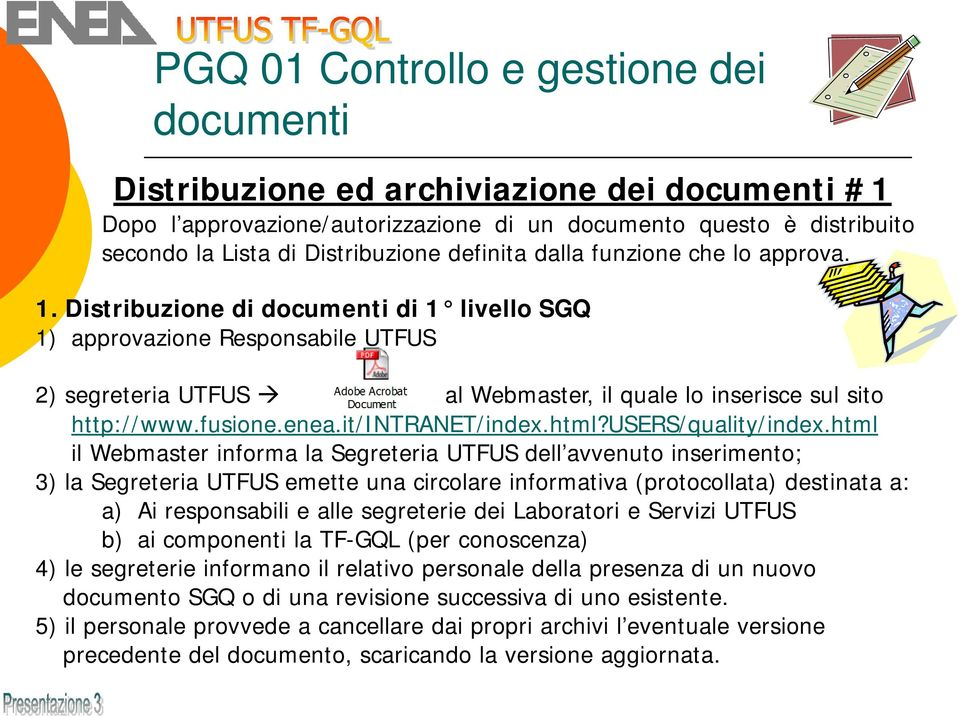 fusione.enea.it/intranet/index.html?users/quality/index.