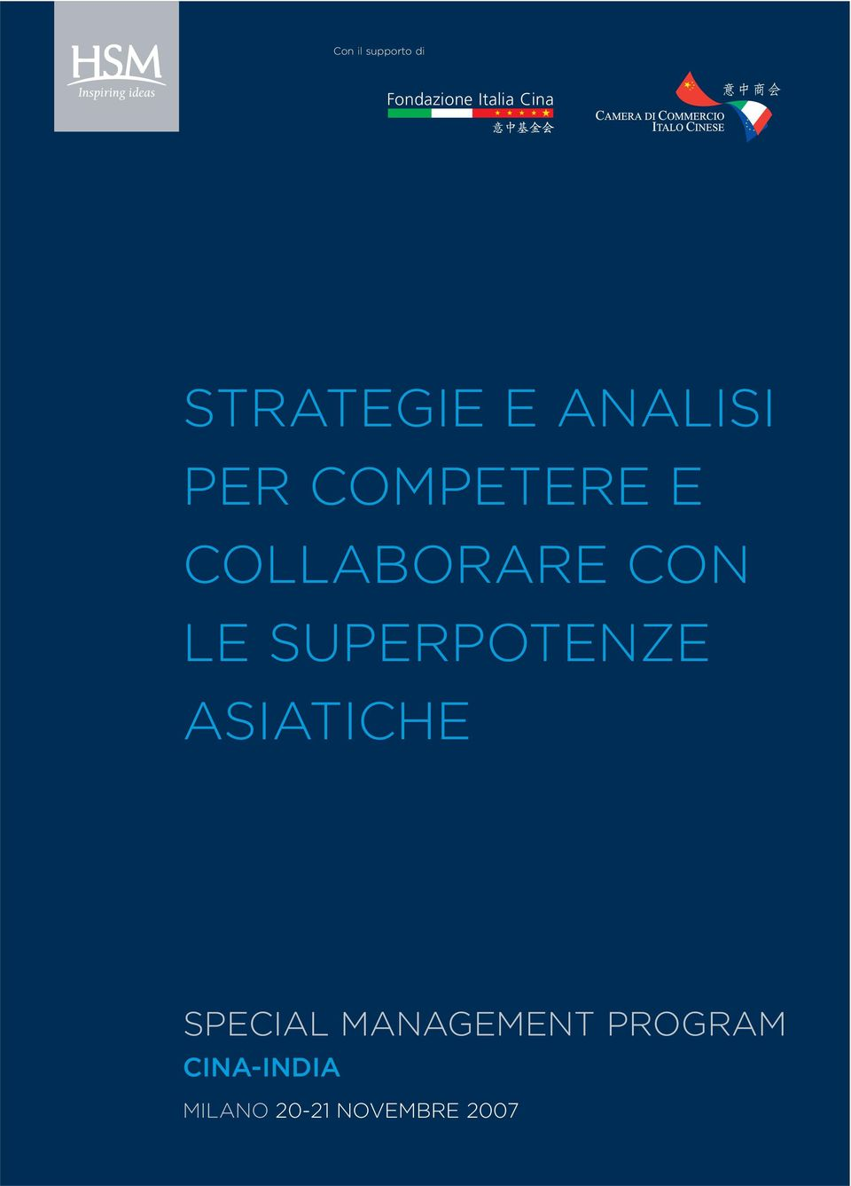 COLLABORARE CON LE SUPERPOTENZE ASIATICHE