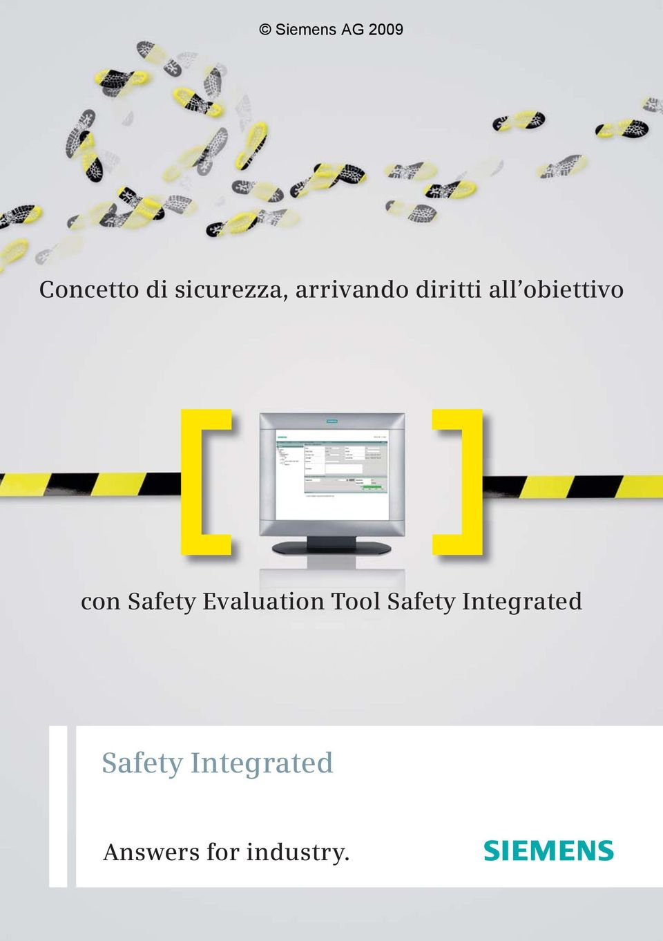 Evaluation Tool Safety Integrated