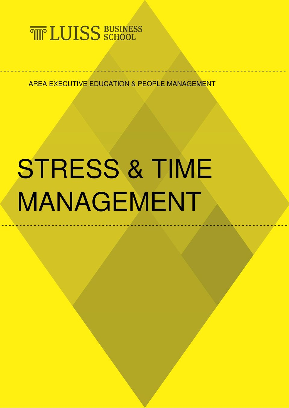 MANAGEMENT STRESS & TIME MANAGEMENT  - - - - - - - - - - - - - - - - - - - - - - - - - - - - - -