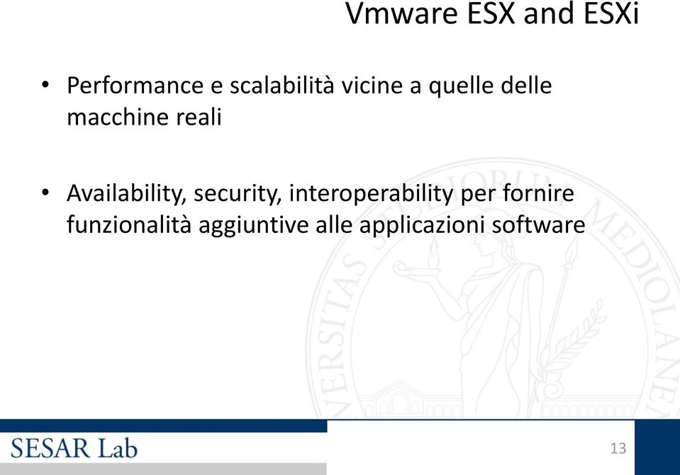 Availability, security, interoperability per