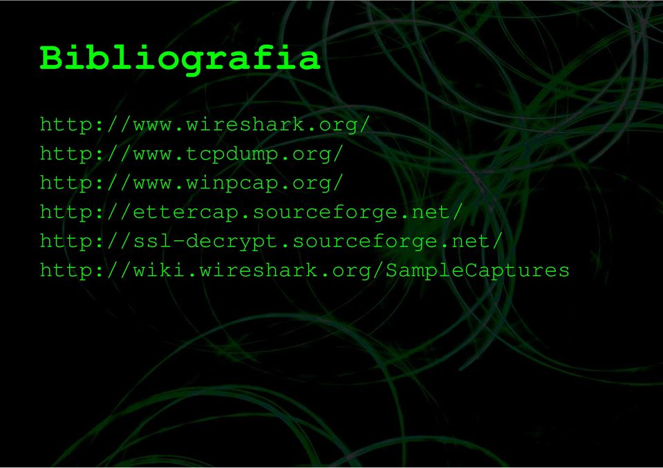 org/ http://ettercap.sourceforge.
