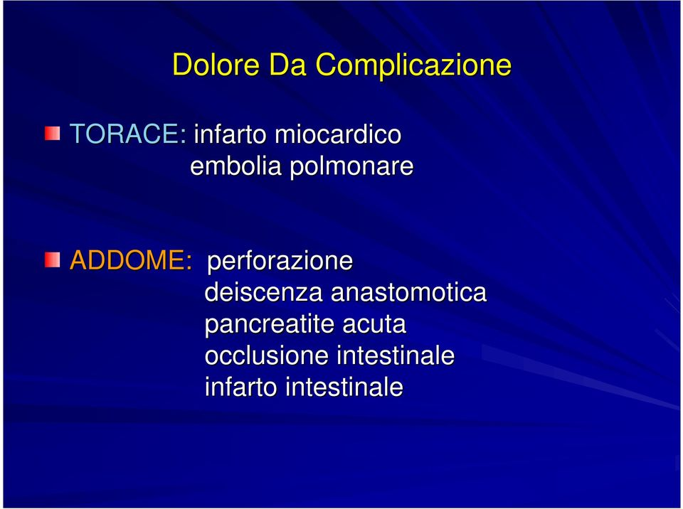 perforazione deiscenza anastomotica