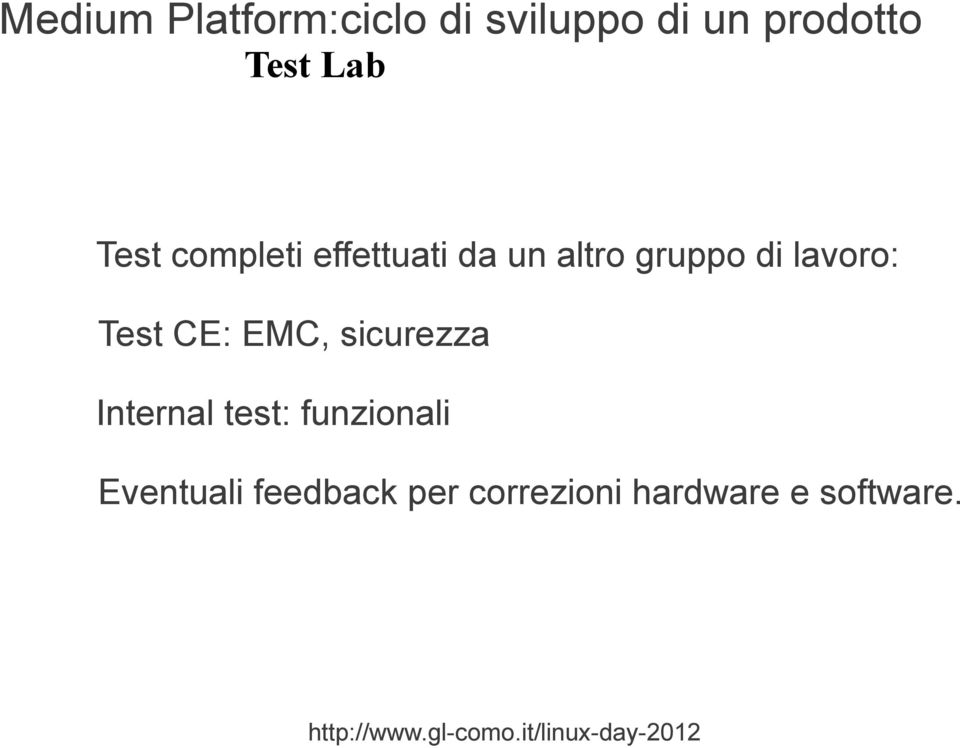 lavoro: Test CE: EMC, sicurezza Internal test: