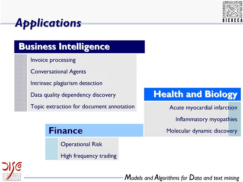 for document annotation Finance Operational Risk Health and Biology Acute